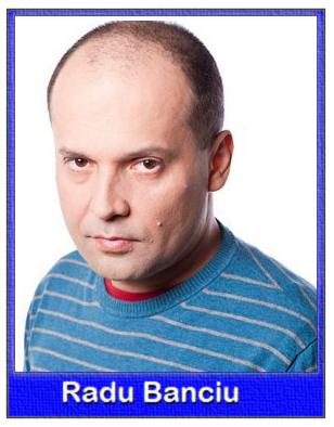 Radu Banciu, scenariu exploziv  |Radu Banciu