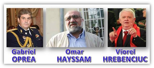 Gabriel Oprea, Omar Hayssam, Viorel Hrebenciuc