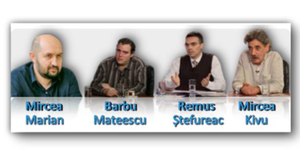 Mircea Marian, Barbu Mateescu, Remus Ștefureac, Mircea Kivu