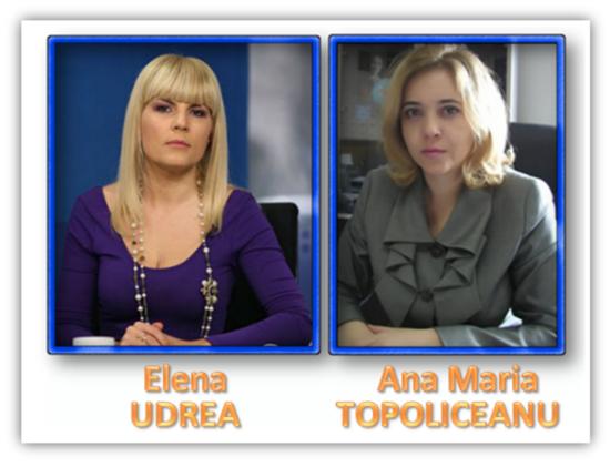 Elena Udrea, Ana Maria Topoliceanu