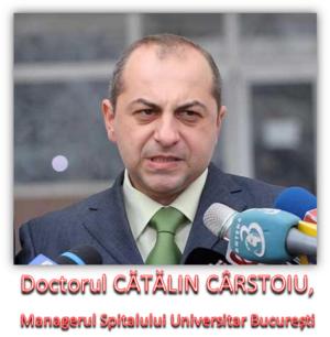 Doctorul Cătălin Cârstoiu, Managerul Spitalului Universitar București
