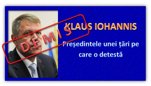 A venit vremea demiterii. Pentru Preşedintele Iohannis libertatea ...